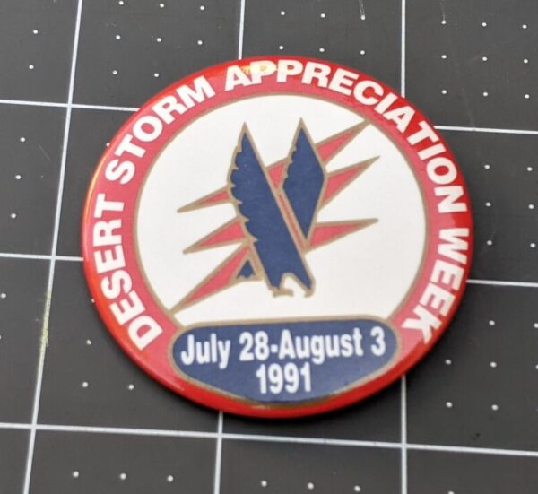 American Airlines Pin - Desert Storm Appreciation Week - July 28th - August 3rd 1991