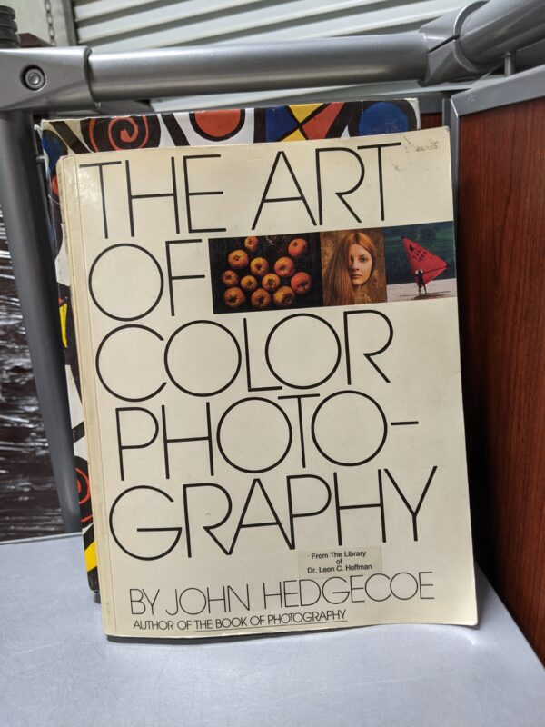 The Art of Color Photography, John Hedgecoe, 1983