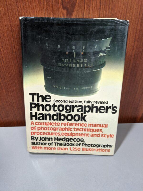 The Photographer's Handbook, Second Edition, Fully Revised, John Hedgecoe, 1982