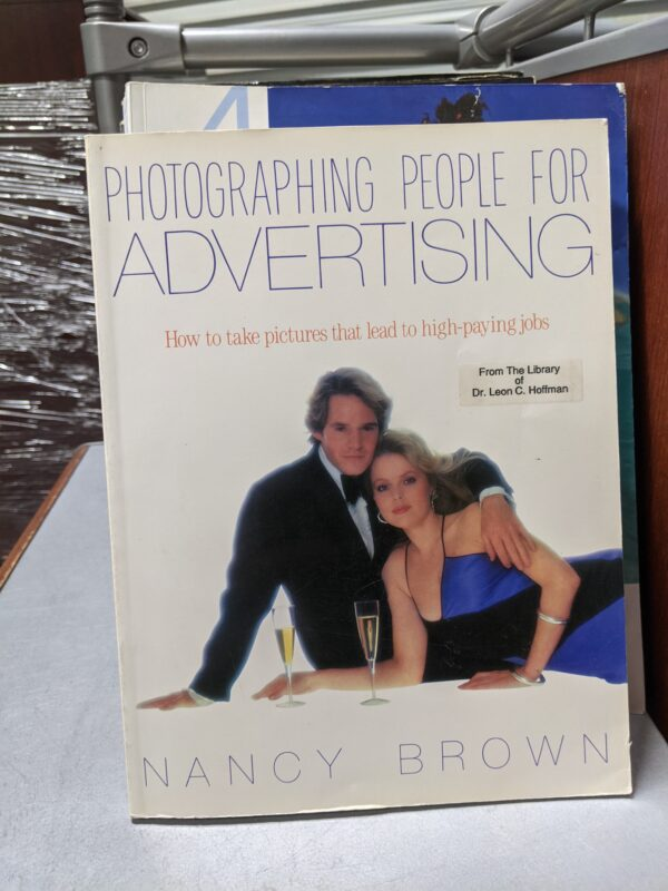 Photographing People for Advertising, Nancy Brown, 1986