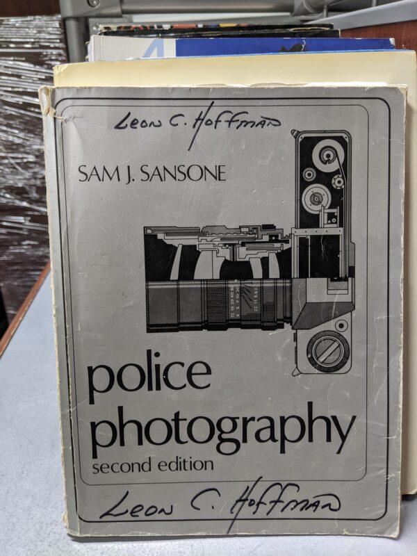 Police Photography 2nd Edition, Sam J. Sansone, 1987