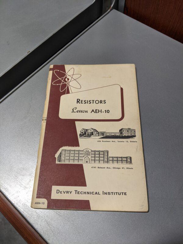 Resistors - Lesson AEH-10, DeVry Technical Institute, 1959