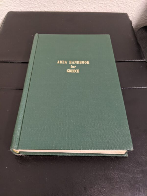 Area Handbook for Greece by Foreign Area Studies 1970