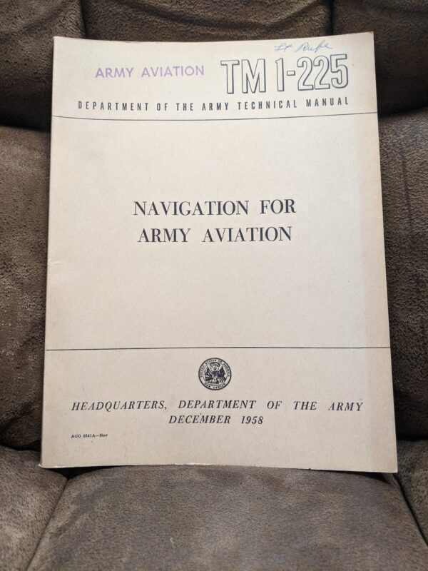 TM 1-225 - Navigation For Army Aviation: Department of the Army Technical Manual by US Department of the Army December 1958