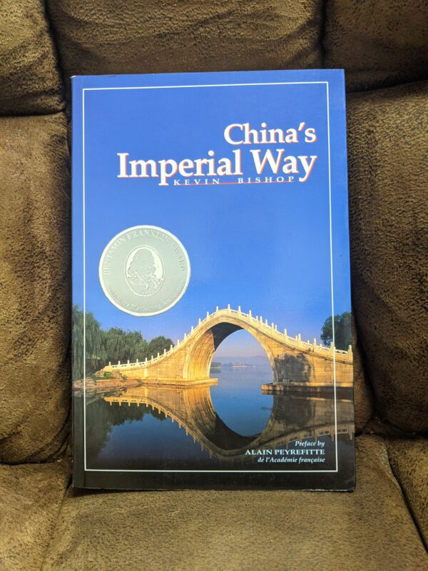 China's Imperial Way by Kevin Bishop 1997