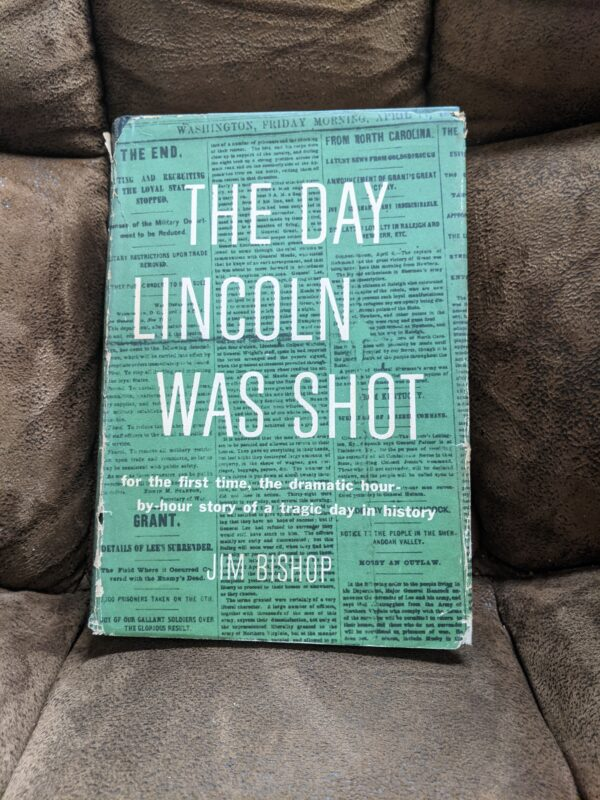 The Day Lincoln Was Shot by Jim Bishop 1955 First Edition w/ Dust Jacket