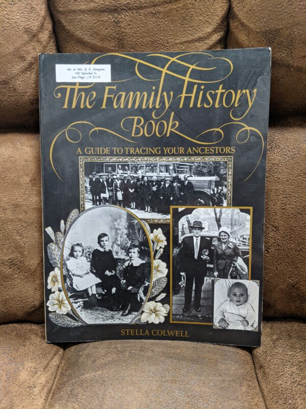 The Family History Book: A Guide To Tracing Your Ancestors by Stella Colwell 1984