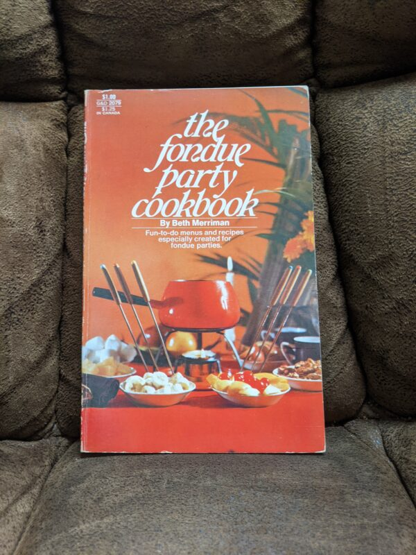 The Fondue Party Cookbook by Beth Merriman 1971