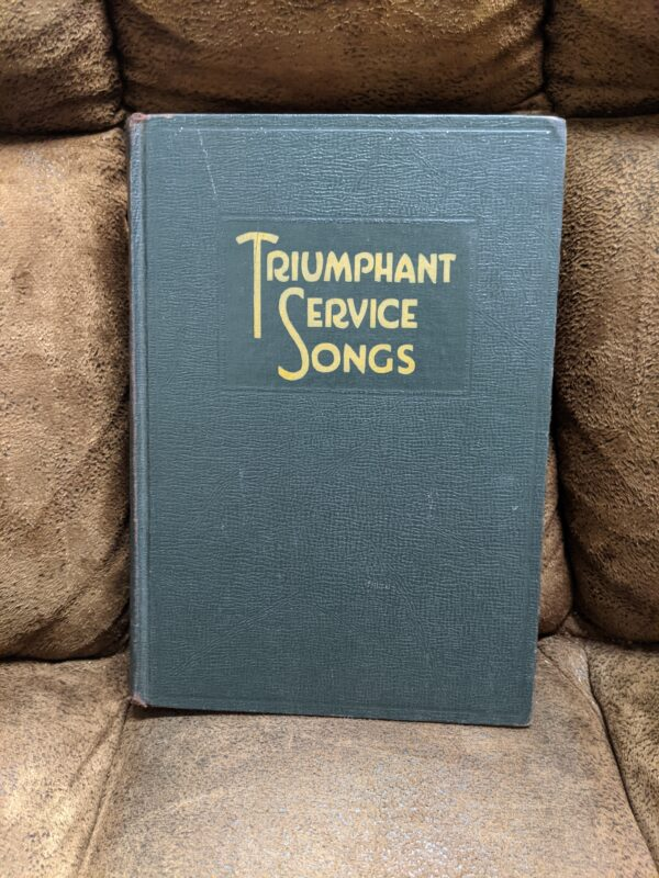 Triumphant Service Songs by Homer Rodeheaver 1949 First Edition