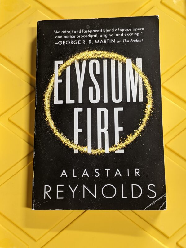 Elysium Fire by Alastair Reynolds 2018