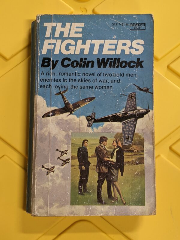 The Fighters by Colin Willock 1974