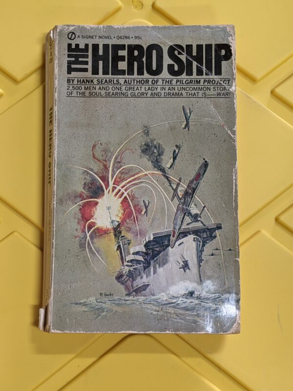 The Hero Ship by Hank Searls 1970