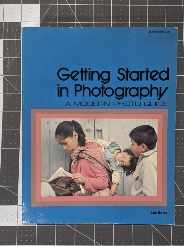 Getting Started in Photography, A Modern Photo Guide: Simplified