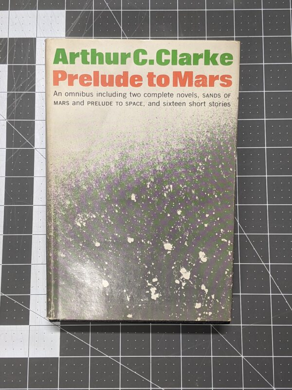 Prelude to Mars by Arthur C. Clarke 1965 Hardcover
