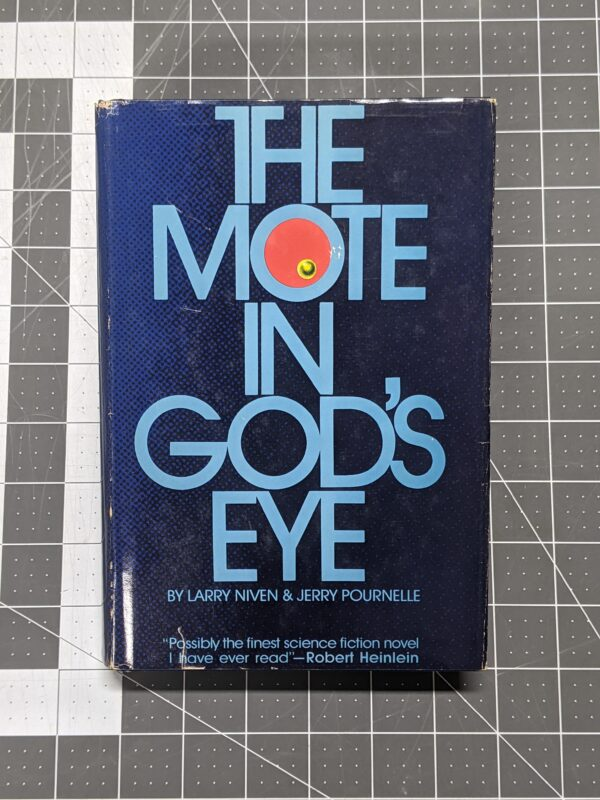 The Mote In God's Eye by Larry Niven and Jerry Pournelle 1974 Hardcover
