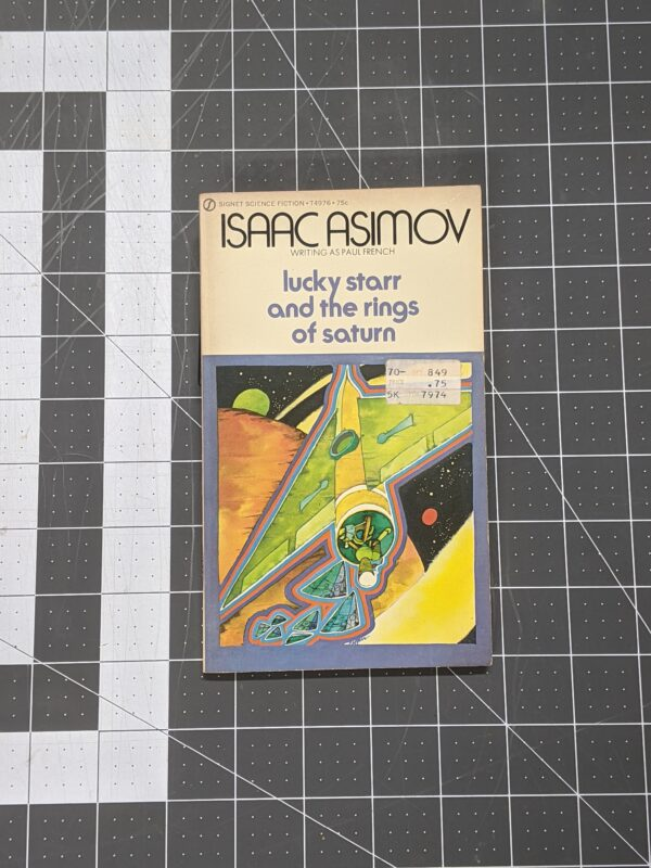 Lucky Starr and the Rings of Saturn by Isaac Asimov 1972