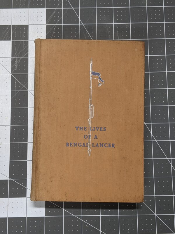 The Lives of a Bengal Lancer by Francis Yeats-Brown 1930
