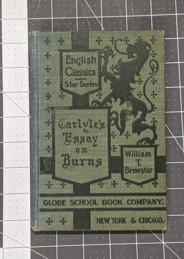 English Classics - Star Series - Carlyle's Essay on Burns edited by William R. Brewster 1901