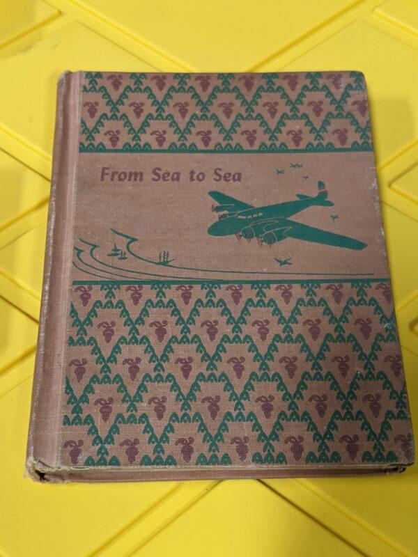 From Sea to Sea by Nila Banton Smith 1946