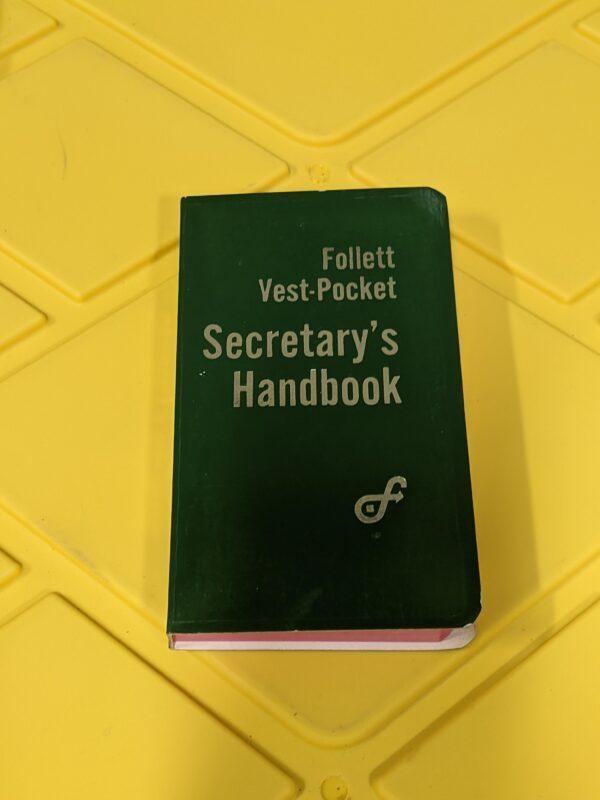 Follet Vest-Pocket Secretary's Handbook by Bradford Chambers and L. Barbara Tanner 1965
