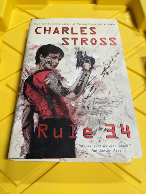 Rule 34 by Charles Stross 2011 First Edition Hardcover