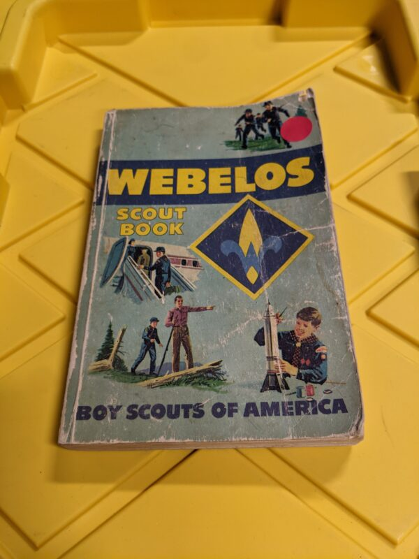 Webelos Scout Book by the Boy Scouts of America 1972