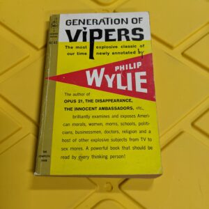 Generation of Vipers by Philip Wylie 1961
