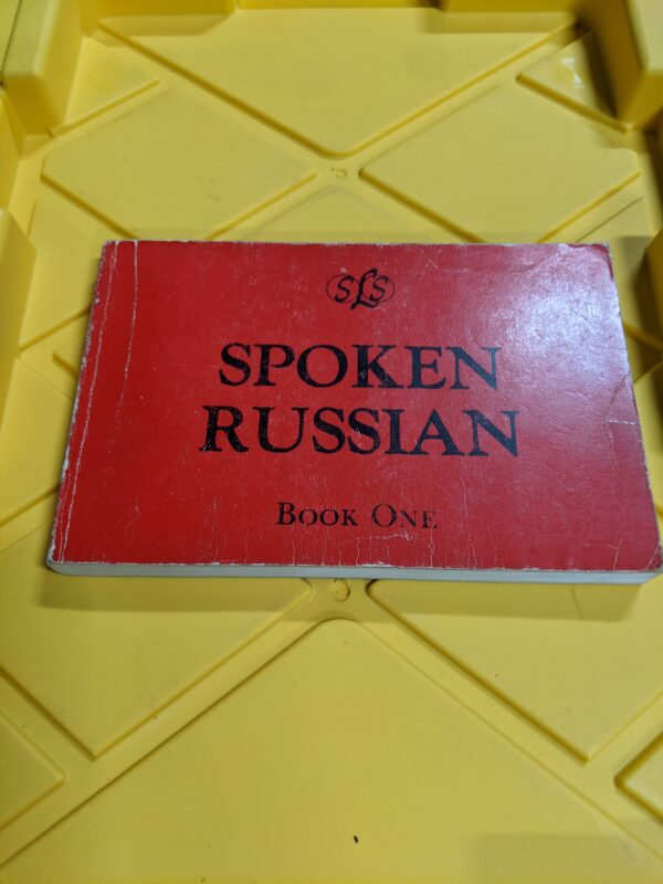 Spoken Russian: Book One by I. M. Lesnin and Luba Petrova 1981