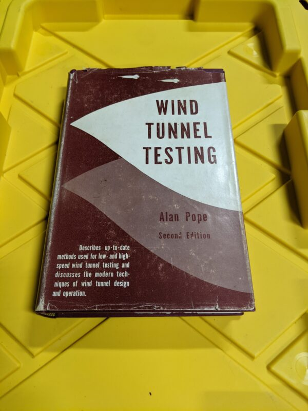 Wind Tunnel Testing by Alan Pope Second Edition 1954