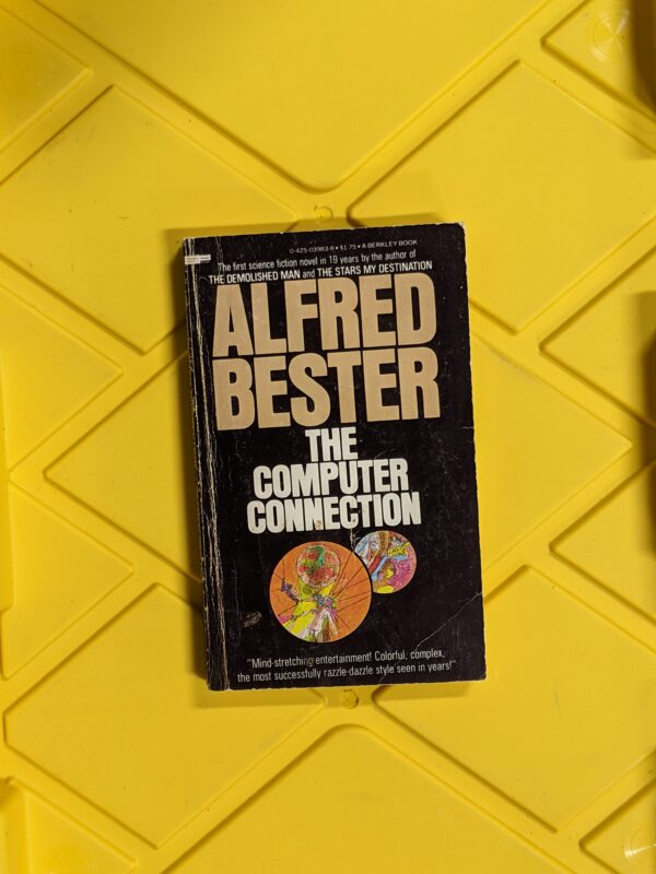 The Computer Connection by Alfred Bester 1976