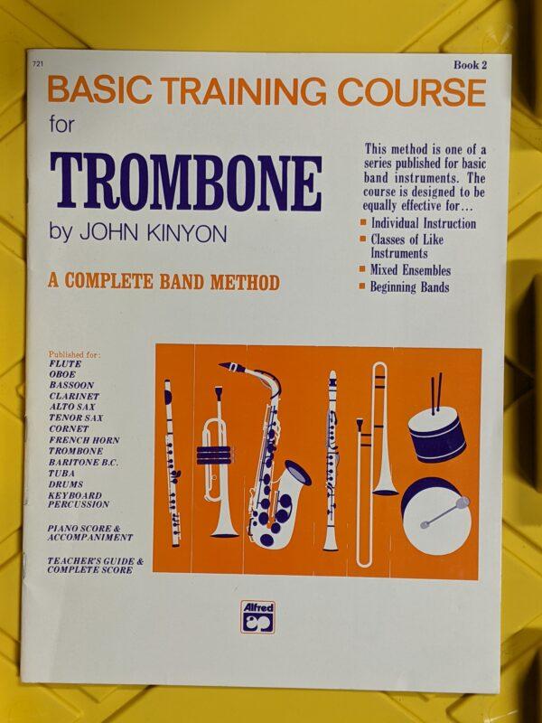 Basic Training Course for Trombone Book 2 by John Kinyon 1971