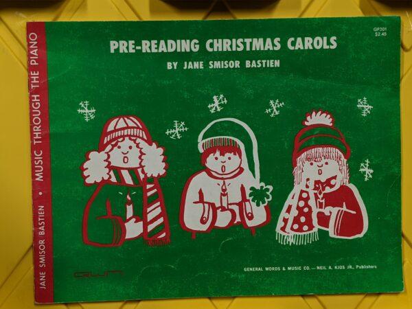 Pre-Reading Christmas Carols by Jane Smisor Bastien 1977