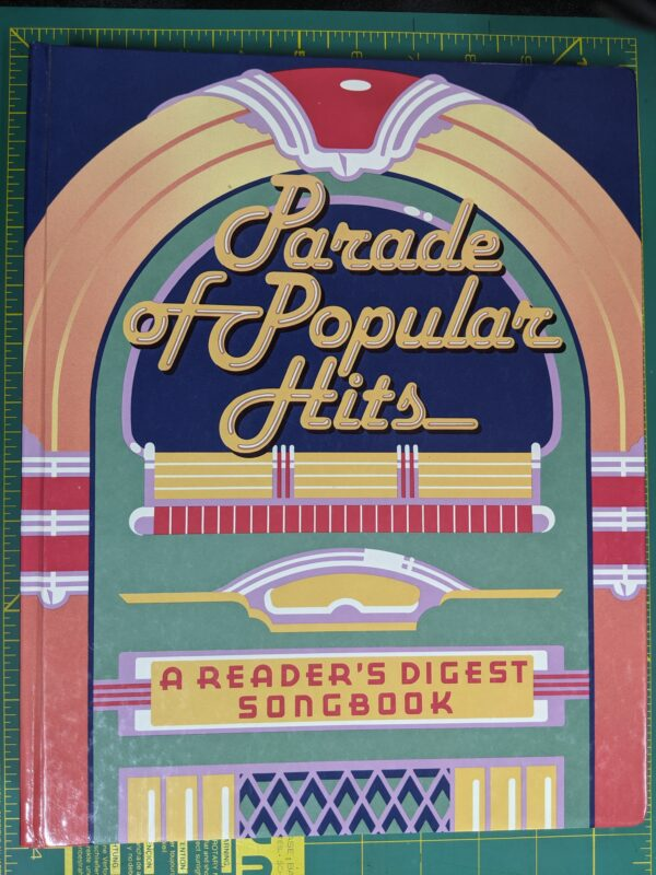 Parade of Popular Hits: A Reader's Digest Songbook 1989