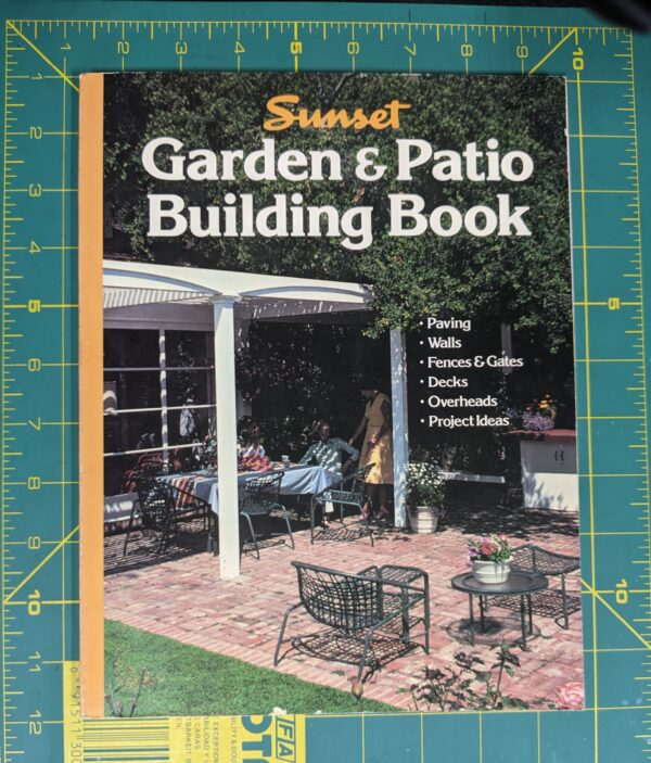 Sunset: Garden & Patio Building Book 1988