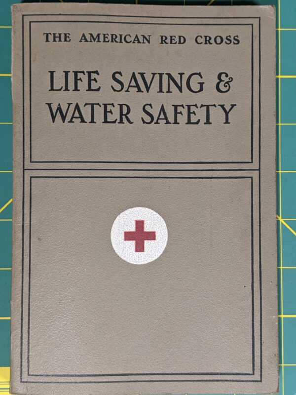 Life Saving & Water Safety by the American Red Cross 1937