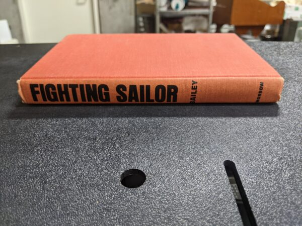 The Story of Nathaniel Fanning: Fighting Sailor by Ralph Edgar Bailey 1966