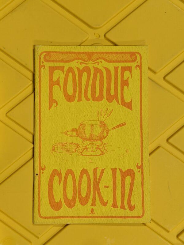 Fondue Cook-in by Potpourri Press 1968