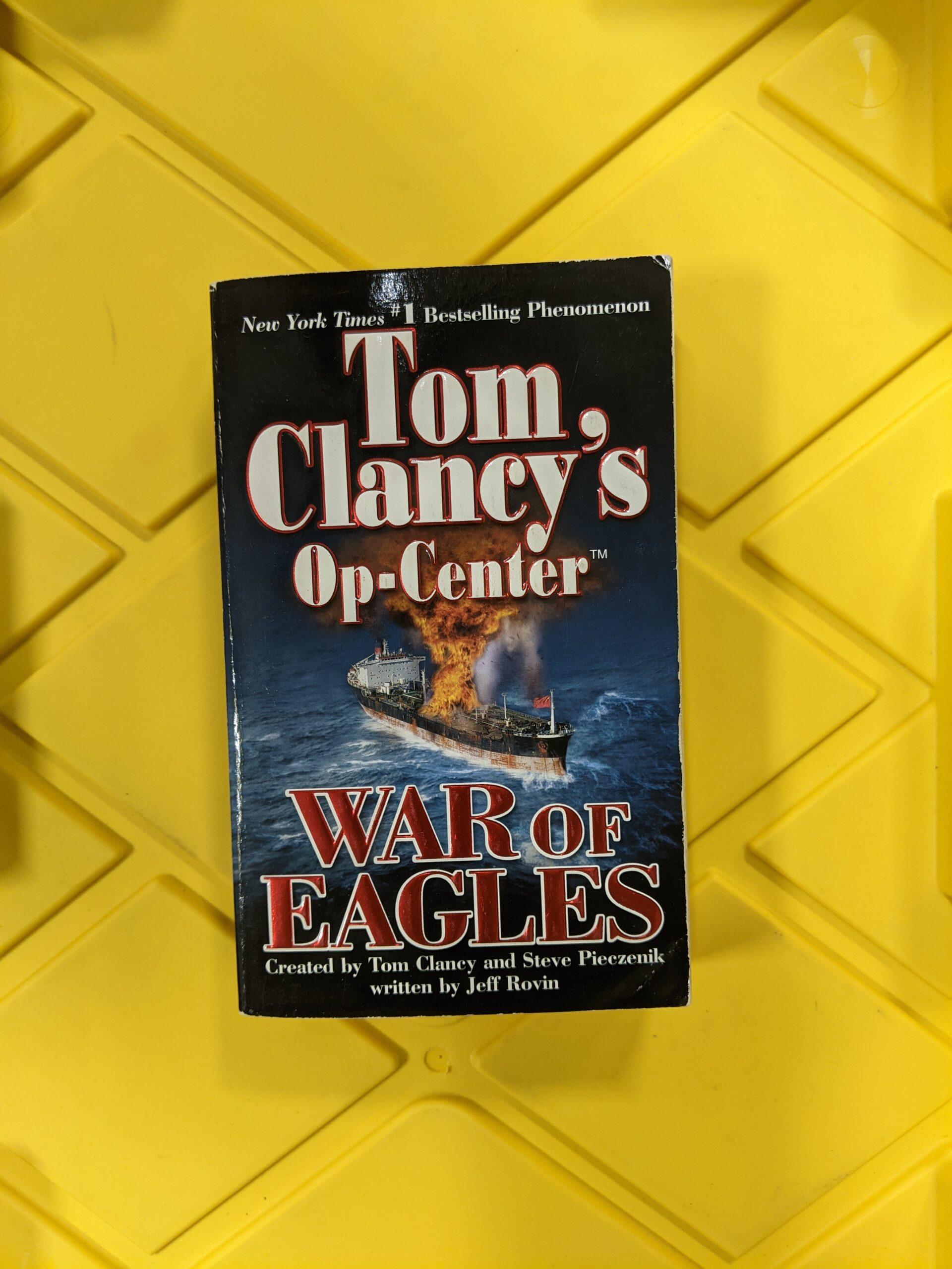 Tom Clancy's Op-Center: War Of Eagles by Jeff Rovin 2005
